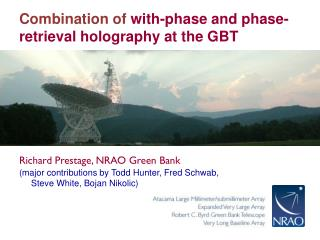 Combination of  with-phase and phase-retrieval  holography at the GBT