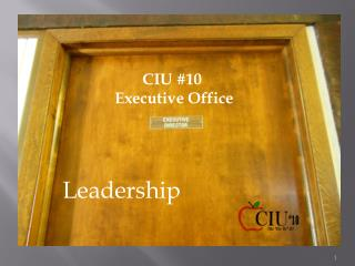 CIU #10  Executive Office