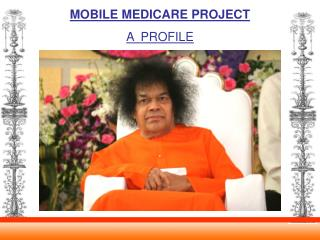 MOBILE MEDICARE PROJECT A  PROFILE