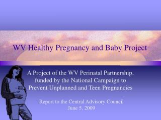 WV Healthy Pregnancy and Baby Project