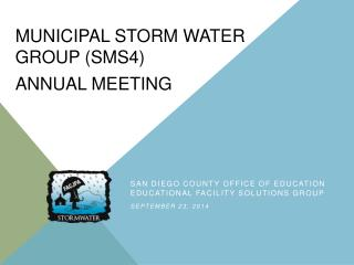 Municipal Storm Water  Group (SMS4)  Annual Meeting