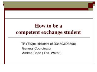 How to be a  competent exchange student