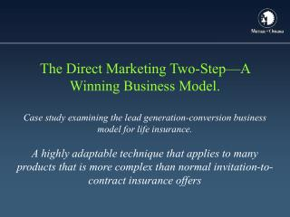The Direct Marketing Two-Step—A Winning Business Model.