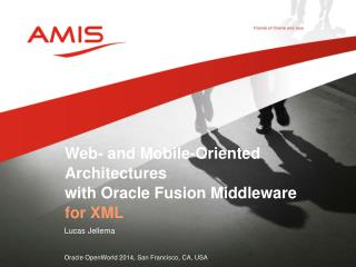 Web- and Mobile-Oriented Architectures  with Oracle  Fusion Middleware  for  XML