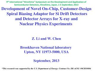 Development of Novel On-Chip, Customer-Design  Spiral Biasing Adaptor for Si Drift Detectors