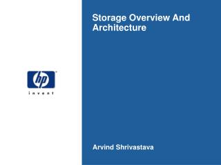 Storage Overview And Architecture