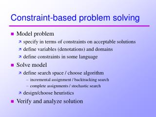 Constraint-based problem solving