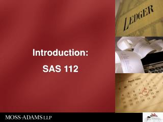 Introduction: SAS 112