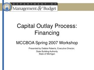 Capital Outlay Process:  Financing
