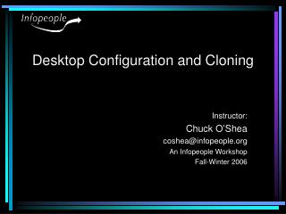 Desktop Configuration and Cloning