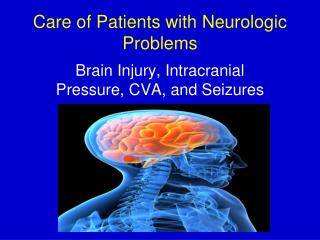 Care  of Patients with Neurologic Problems