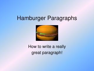 Hamburger Paragraphs