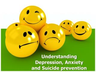 Understanding Depression, Anxiety and Suicide prevention