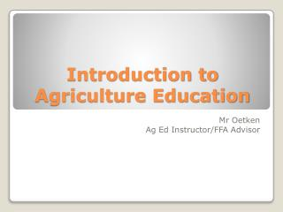 Introduction to Agriculture Education