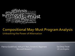 Compositional May-Must Program Analysis  Unleashing the Power of Alternation