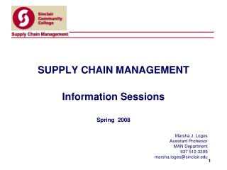 SUPPLY CHAIN MANAGEMENT Information Sessions Spring  2008
