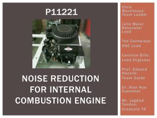 NOISE REDUCTION  FOR INTERNAL  COMBUSTION ENGINE