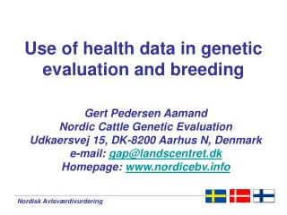 Use of health data in genetic evaluation and breeding