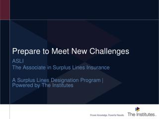 Prepare to Meet New Challenges