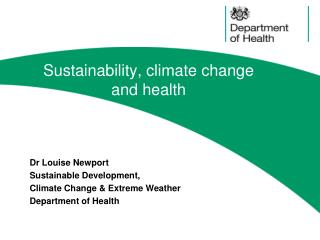 Sustainability, climate change  and health