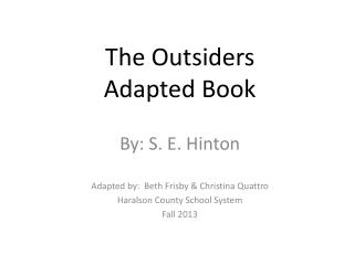 The Outsiders Adapted Book