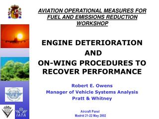 AVIATION OPERATIONAL MEASURES FOR FUEL AND EMISSIONS REDUCTION WORKSHOP ENGINE DETERIORATION  AND