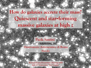 How do galaxies accrete their mass? Quiescent and star - forming massive galaxies at high z
