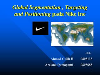 Global  Segmentation , Targeting and Positioning pada  Nike Inc