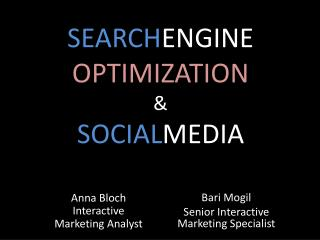 SEARCH ENGINE  OPTIMIZATION &  SOCIAL MEDIA