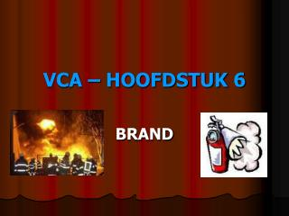 VCA – HOOFDSTUK 6