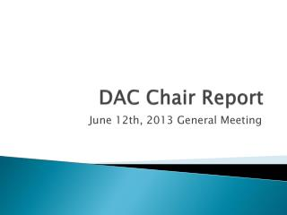 DAC Chair Report