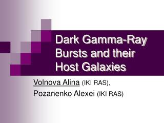 Dark Gamma-Ray Bursts and their Host Galaxies