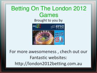 London 2012 Betting