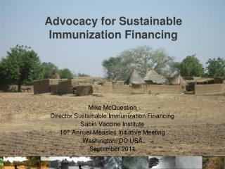 Advocacy  for  Sustainable Immunization Financing
