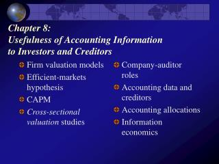 Chapter 8:  Usefulness of Accounting Information  to Investors and Creditors