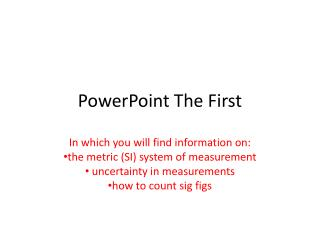 PowerPoint The First