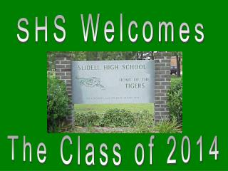 SHS Welcomes