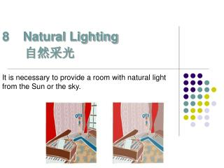 8    Natural Lighting 自然采光