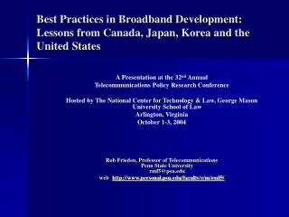 Best Practices in Broadband Development: Lessons from Canada, Japan, Korea and the United States