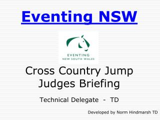Eventing  NSW Cross Country Jump Judges Briefing Technical Delegate  -  TD