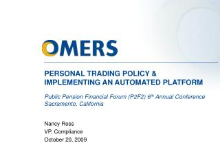 PERSONAL TRADING POLICY & IMPLEMENTING AN AUTOMATED PLATFORM Public Pension Financial Forum (P2F2) 6 th  Annual Conf