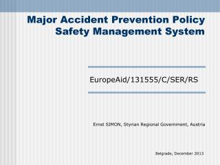 Major Accident Prevention Policy Safety Management System
