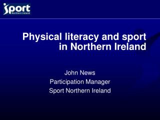 Physical literacy and sport in Northern Ireland