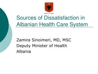 Sources of Dissatisfaction in Albanian Health Care System