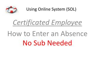 Using Online System (SOL)