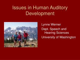 Issues in Human Auditory Development