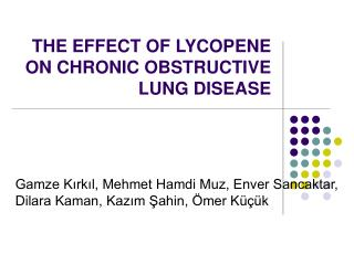THE EFFECT OF LYCOPENE ON CHRONIC OBSTRUCTIVE LUNG DISEASE
