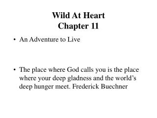 Wild At Heart  Chapter 11