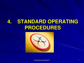 4.    STANDARD OPERATING PROCEDURES