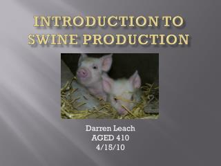 Introduction to Swine Production